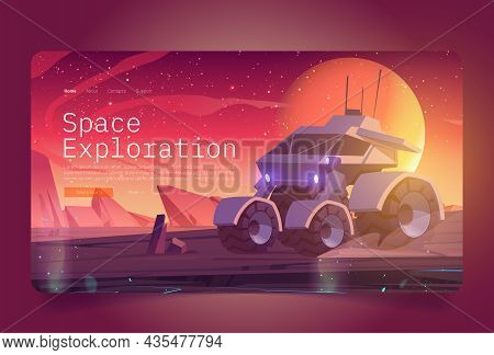 Space Exploration Banner With Rover On Alien Planet Surface. Vector Landing Page Of Cosmos Investiga