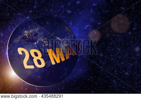 May 28th. Day 28 Of Month, Calendar Date. Earth Globe Planet With Sunrise And Calendar Day. Elements