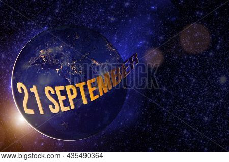 September 21st . Day 21 Of Month, Calendar Date. Earth Globe Planet With Sunrise And Calendar Day. E