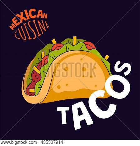 Mexican Tacos Poster. Mexico Fast Food Taqueria Eatery, Cafe Or Restaurant Advertising Banner. Latin