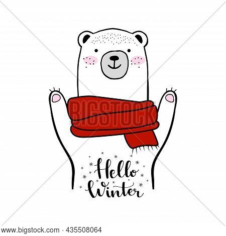 Cute White Bear With Snowflakes And Red Scarf. Hello Winter Lettering. Funny Doodle Teddy Bear