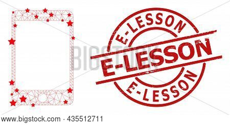 Smartphone Star Mesh Net And Grunge E-lesson Seal Stamp. Red Stamp With Scratched Surface And E-less