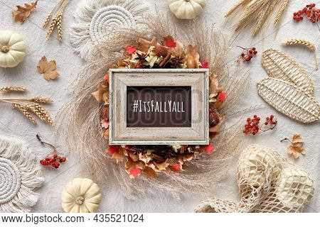 Hashtag Its Fall Yall On Black Board. Off White Natural Fall Decorations. Flat Lay On White Textile.