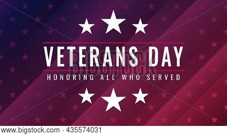 Veterans Day - Honoring All Who Served Poster. Celebrating United States Veterans Day On November 11
