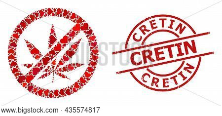 Grunge Cretin Stamp Seal, And Red Love Heart Mosaic For Forbid Cannabis. Red Round Seal Contains Cre