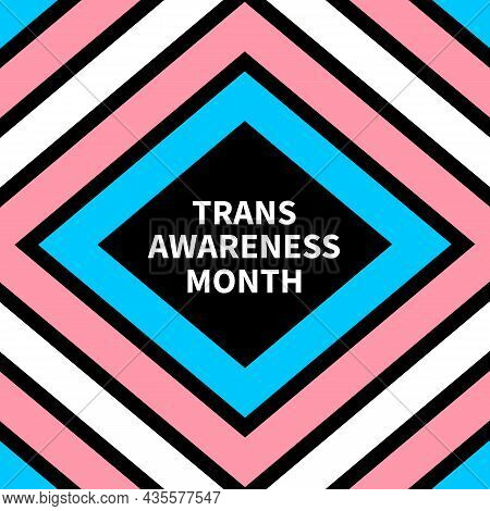 Trans Awareness Month Typography Poster. Lgbt Community Event In November. Vector Template For Banne