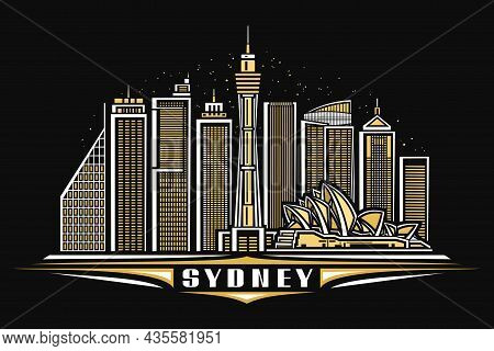 Vector Illustration Of Sydney, Black Horizontal Poster With Linear Design Illuminated Sydney City Sc