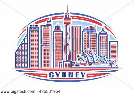 Vector Illustration Of Sydney, Horizontal Poster With Linear Design Oceania Sydney City Scape On Day