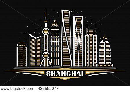 Vector Illustration Of Shanghai, Horizontal Poster With Linear Design Shanghai City Scape On Dusk St