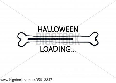 Bone Loading Bar. Doodle Progress Bar Halloween Bone With Loading Indicator. Vector Stock Illustrati