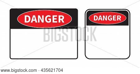 Danger Sign On White Background. Set Of Blank Danger Sign. Template With Space For Text. Vector Illu