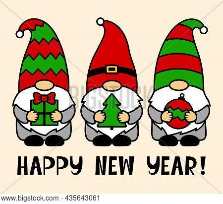Three Winter Gnomes. Phrase Happy New Year. Vector Characters With Tree, Ball, Present. Holiday Symb