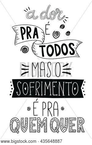 Lettering In Portuguese. Translation From Brazilian Portuguese: