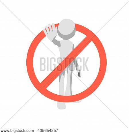 Anatomy Dont Do It In A Red Circle Backslash Symbol. Stop Sign Push Icon. No Symbol, Halt Gesture, D