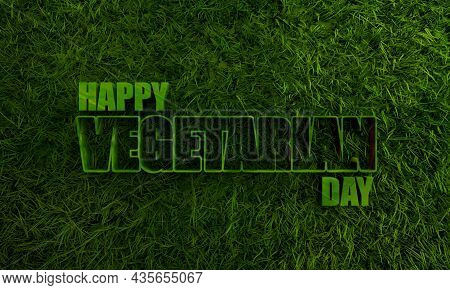 3d Green Grass And Happy Vegetarian Day Text