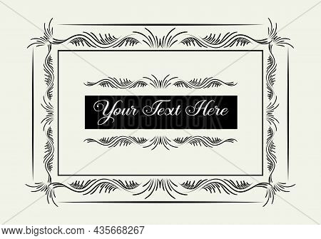Vintage Calligraphic Frame. Black And White Vector Border Of The Invitation,  Certificate, Postcard.
