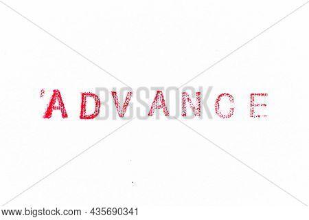 Red Color Rubber Stamp In Word Advance On White Paper Background