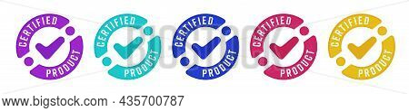 Stamp Sticker With Certified Product Guarantee Sign Set. Warranty Check Mark On Approval High Standa