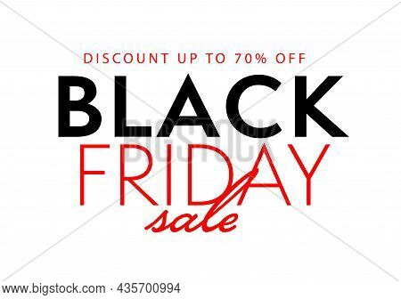Black Friday Sale Sticker Offer Discount Up To 70 Percent Off. Promotion Template With Lettering Ann
