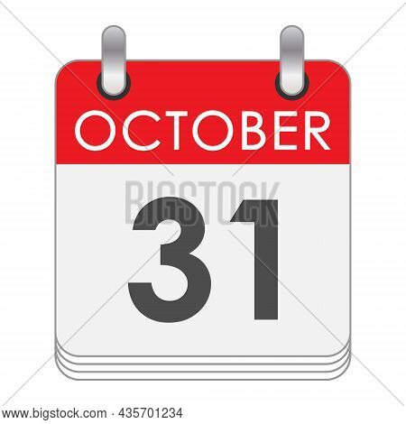 October 31. A Leaf Of The Flip Calendar With The Date Of October 31. Flat Style.