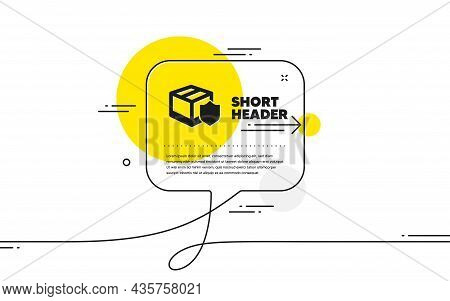 Delivery Insurance Icon. Continuous Line Chat Bubble Banner. Parcels Tracking Sign. Shipping Box Sym