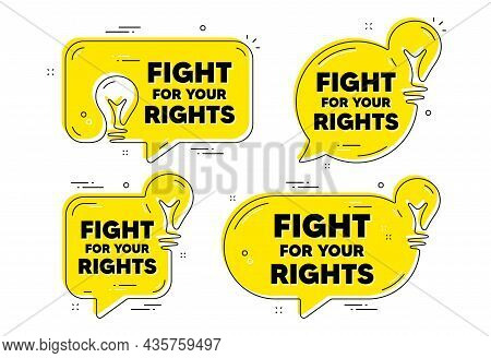 Fight For Your Rights Message. Idea Yellow Chat Bubbles. Demonstration Protest Quote. Revolution Act