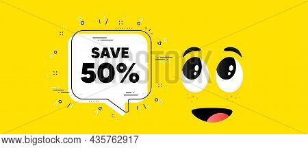 Save 50 Percent Off. Cartoon Face Chat Bubble Background. Sale Discount Offer Price Sign. Special Of