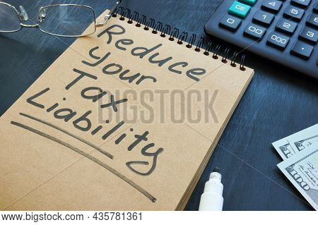 Reduce Your Tax Liability Memo On The Page.