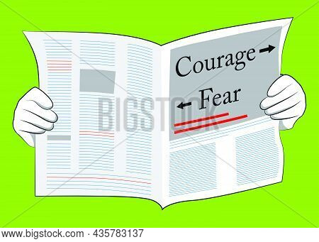 Business Newspaper With The Courage And Fear Text With Arrows As Headline. Vector Cartoon Illustrati
