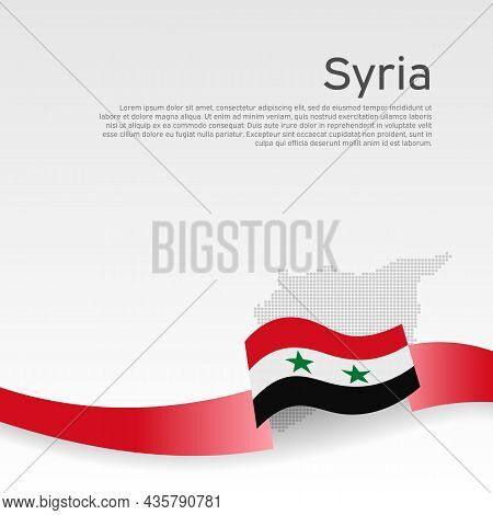 Syria Flag, Mosaic Map On White Background. Wavy Ribbon With The Syrian Flag. Vector Banner Design,