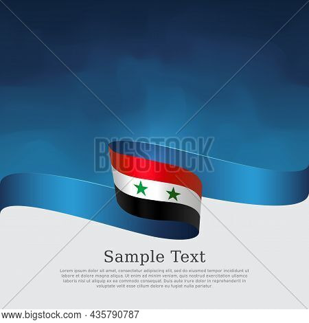 Syria Flag Background. National Syrian Patriotic Banner, Poster. Business Booklet. Syria Flag Wavy R