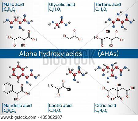 Alpha Hydroxy Acids, Aha. Glycolic C2h4o3, Lactic C3h6o3, Malic C4h6o5, Tartaric C4h6o6, Citric C6h8