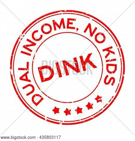 Grunge Red Dink Dual Income No Kids Word Round Rubber Seal Stamp On White Background