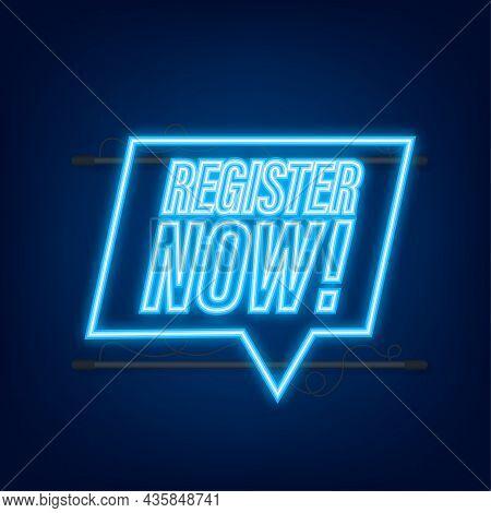 Blue Banner Register Now. Neon Icon. Vector Stock Illustration