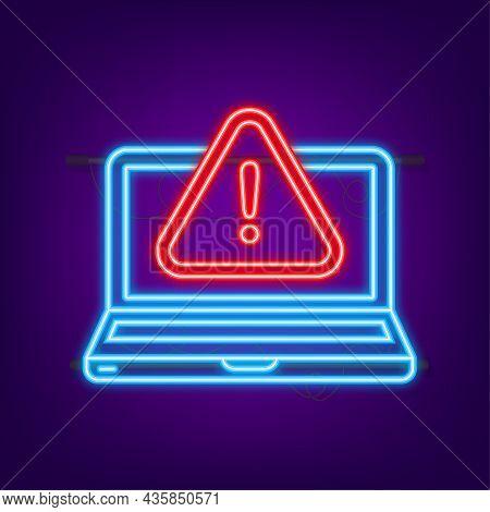 Alert Message Laptop Notification. Neon Icon. Danger Error Alerts, Laptop Virus Problem Or Insecure