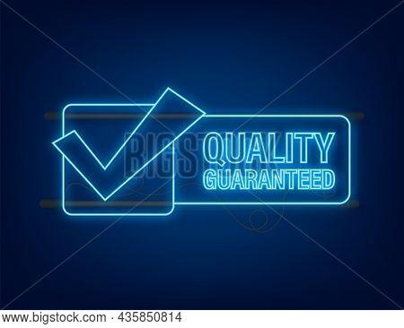 Quality Guaranteed Neon Icon. Check Mark. Premium Quality Symbol. Vector Stock Illustration