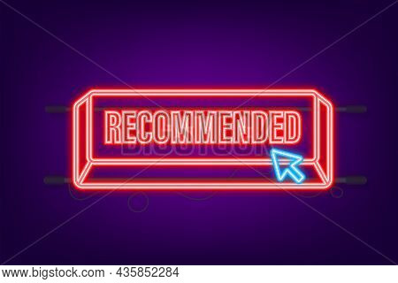 Recommend Neon Icon. White Label Recommended On Green Background. Vector Illustration
