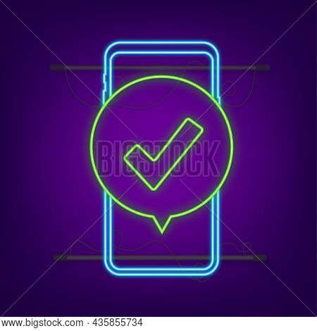 Smartphone With Checkmark Or Tick Notification In Bubble. Approved Choice. Accept Or Approve Checkma