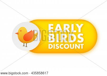 Early Bird Special Discount Sale. Discount Offer Price Sign. Modern Promotion Template. Sale Tag. Ve