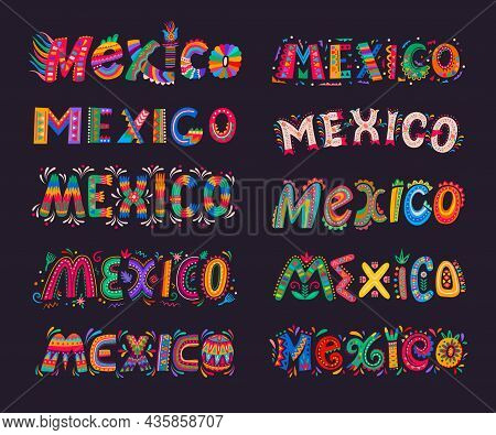Mexico Lettering Elements. Mexican Festive Vector Typography. Mexico Letters With Colorful Pattern O