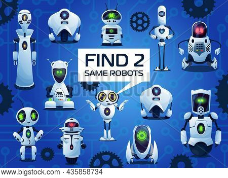 Find Two Same Robots Cartoon Kids Game, Vector Riddle With Ai Cyborgs. Children Logic Test With Andr