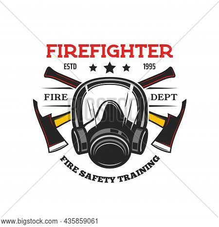 Firefighter Tools Heraldic Icon. Vector Fireman Gas Mask And Crossed Axes. Fire Department And Rescu