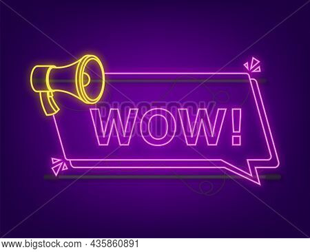 Wow Neon Megaphone. Flat Vector Illustration. Announce Promotion Offer. People Communicate