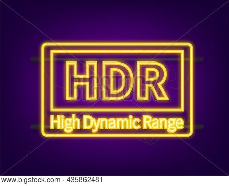 High Dynamic Range Imaging, High Definition. Hdr. Neon Icon. Vector Illustration