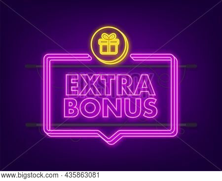 Extra Bonus For Promotion Design. Neon Icon. Discount Banner Promotion Template. Web Template For Ma