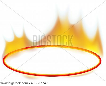 Flaming Blank Oval Text Box - Colored Illustration With Flaming Effect Isolated On White Background,