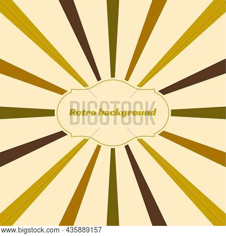 Old Vintage Retro Background With Sunbeams. Vector Illustration With Beige, Brown, Green, Yellow Rad