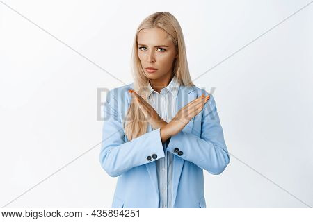 Serious Business Woman Makes Cross With Arms, Decline Smth Bad, Reject Offer, Prohibit Or Telling No
