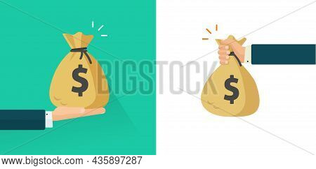 Man Hand Giving And Holding Money Vector, Business Person Arm Receiving Cash Bag Gift Or Salary Flat