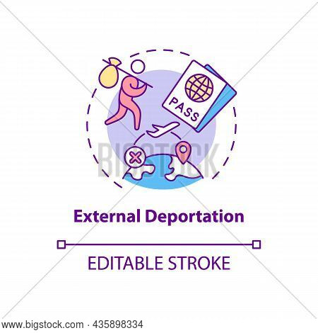 External Deportation Concept Icon. Official Removal Abroad. Leaving Country. Deportation Abstract Id